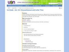 1st Grade - Act. 04: Chrysanthemum and Letter Tiles Lesson Plan