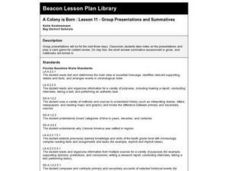 A Colony is Born : Lesson 11 - Group Presentations and Summatives Lesson Plan