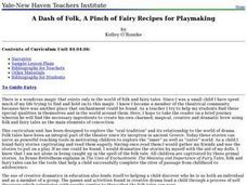 A Dash of Folk, A Pinch of Fairy Recipes for Playmaking Lesson Plan