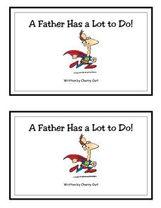 A Father Has a Lot To Do- Full Color Copy Printables & Template