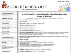 A Multimedia Presentation to Describe Newton's Laws of Motion Lesson Plan