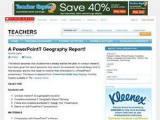 A PowerPointT Geography Report! Lesson Plan