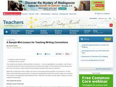 A Sample Mini-lesson for Teaching Writing Conventions Lesson Plan