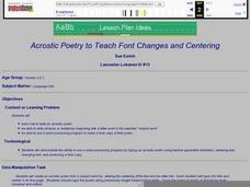 Acrostic Poetry to Teach Font Changes and Centering Lesson Plan