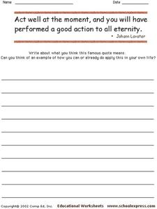 """Act well at the moment, and you will have performed a good action to all eternity."" Worksheet"
