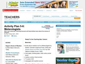 Activity Plan 5-6: Meteorologists Lesson Plan