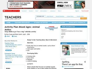 Activity Plan Mixed Ages: Animal Antics Lesson Plan