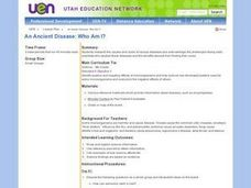 An Ancient Disease: Who Am I? Lesson Plan