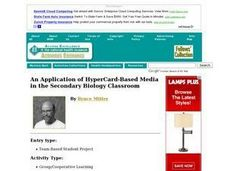 An Application of HyperCard-Based Media in the Secondary Biology Classroom Lesson Plan