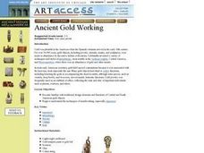 Ancient Gold Working Lesson Plan