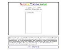 Bacterial Transformation - Biology Teaching Thesis Lesson Plan