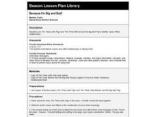 Because I'm Big and Bad! Lesson Plan