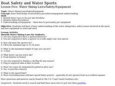 Boat Safety and Water Sports - Lesson 5 - Water Skiing Laws/Safety/Equipment Lesson Plan