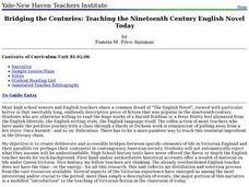 Bridging the Centuries: Teaching the Nineteenth Century English Novel Today Lesson Plan
