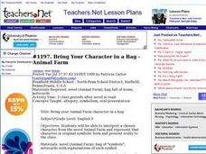 Bring Your Character in a Bag - Animal Farm (Middle, Literature) Lesson Plan