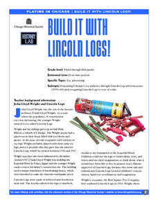 Build It With Lincoln Logs! Lesson Plan