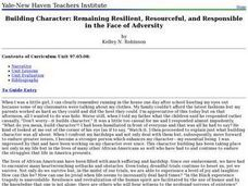 Building Character: Remaining Resilient, Resourceful, and Responsible in the Face of Adversity Lesson Plan