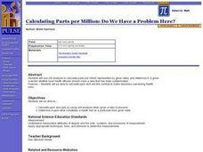 Calculating Parts per Million: Do We Have a Problem Here? Lesson Plan
