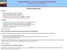 Casual Pattersn in Air Pressure Phenomena Lesson Plan