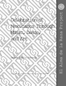 Celebration of Mexicanos Through Music, Dance, and Art Lesson Plan