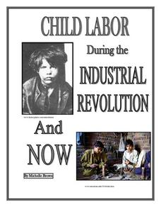 Child Labor during the Industrial Revolution and Now Lesson Plan