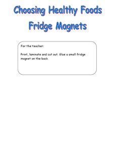 Choosing Healthy Foods Fridge Magnets Lesson Plan