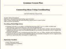 Connecting Ideas Using Coordinating and Subordinating Conjuctions Lesson Plan