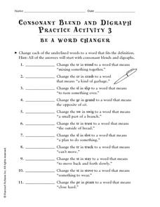 Consonant Blend and Digraph: Practice Activity 3- Be A Word Changer Worksheet