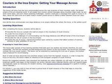 Couriers in the Inca Empire: Getting Your Message Across Lesson Plan