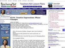 Creative Expressions: Phase Changes Lesson Plan