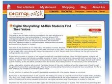 Digital Storytelling: At-Risk Students Find Their Voices Lesson Plan