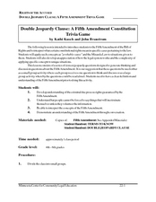 Double Jeopardy Clause: A Fifth Amendment Constitution Trivia Game Lesson Plan