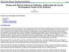 Drama and African American Folktales: Addressing the Social Development Needs of My Students Lesson Plan