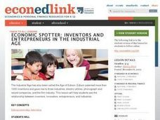 Economic Spotter: Inventors and Entrepreneurs in the Industrial Age Lesson Plan