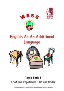 English as an Additional Language: Topic Book 3: Fruit and Vegetables- On and Under Worksheet
