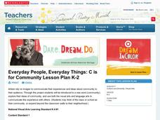 Everyday People, Everyday Things: C is for Community Lesson Plan K-2 Lesson Plan
