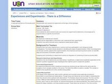 Experiences and Experiments - There is a Difference Lesson Plan