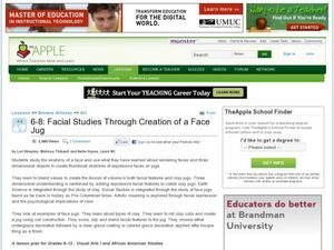 Facial Studies Through Creation Of A Face Jug Lesson Plan