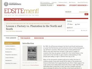 Factory vs. Plantation in the North and South Lesson Plan
