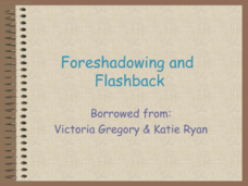 Foreshadowing and Flashback Presentation