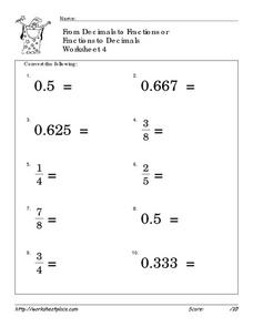 From Decimals to Fractions or Fractions to Decimals: Worksheet 4 Worksheet