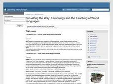 Fun Along the Way: Technology and the Teaching of World Languages Lesson Plan