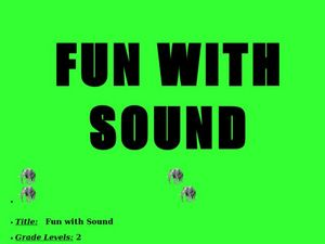 Fun With Sound Lesson Plan