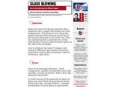 Glass Blowing How Do They Make Glass Into Different Shapes? Lesson Plan
