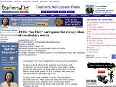 Go Fish card game for recognition of vocabulary words Lesson Plan