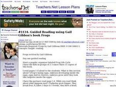 Guided Reading using Gail Gibbon's book Frogs Lesson Plan