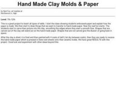 Hand Made Clay Molds & Paper Lesson Plan