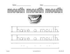 Handwriting:  I Have a Mouth Worksheet