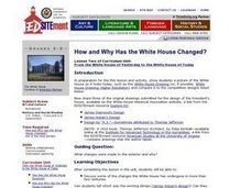 How and Why Has the White House Changed? Lesson Plan