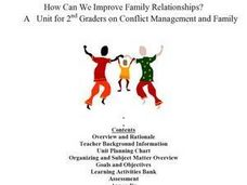 How Can We Improve Family Relationships? A   Unit for 2nd Graders on Conflict Management and Family Lesson Plan